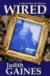 Wired, A Jade Weeks Art Mystery