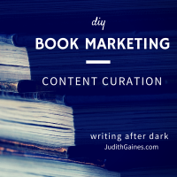 DIY Book Mktg _ Content Curation _ Judith Gaines