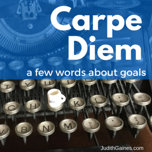 Carpe Diem - Goals