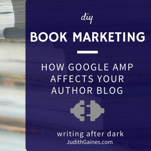 How Google AMP Affects Your Author Blog
